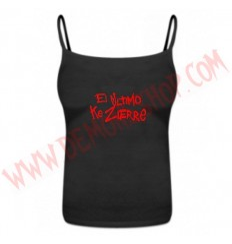 Camiseta Chica Tirantes El Ultimo Ke Zierre