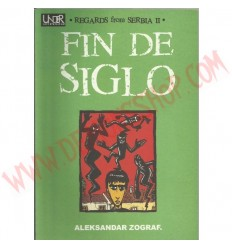 Comic Fin de Siglo. Regards Fron Serbia II