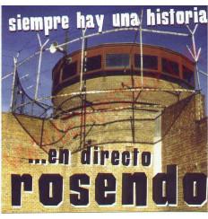 CD Rosendo - Siempre hay una historia ...en directo
