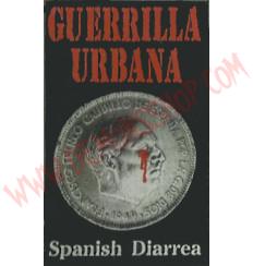 Cassette Guerrilla Urbana - Spanish Diarrea