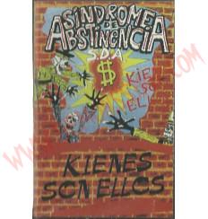 Cassette Sindrome de abstinencia - Kienes son ellos