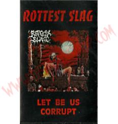 Cassette Rottest Slag - Let be us corrupt