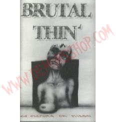 Cassette Brutal Thin - La cultura del miedo