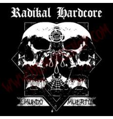 CD Radikal Hardcore - Mundo muerto