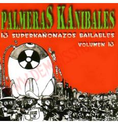 CD Palmeras Kanibales - 13 superkañonazos bailables vol 13