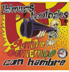 CD Palmeras Kanibales - Siempre comemos con hambre