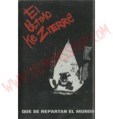 Cassette El ultimo ke zierre - Que se repartan el mundo