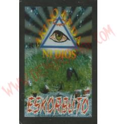 Cassette Eskorbuto - Aki no keda ni dios