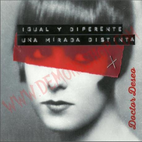 CD Doctor Deseo - Igual Y Diferene. Una Mirada Distinta