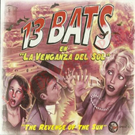 CD 13 Bats – La Venganza Del Sol