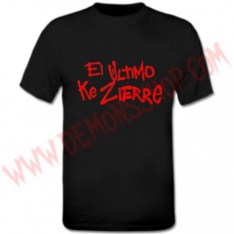 Camiseta MC El Ultimo Ke Zierre
