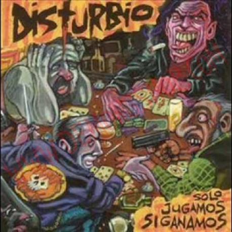 CD Disturbio - solo jugamos si ganamos