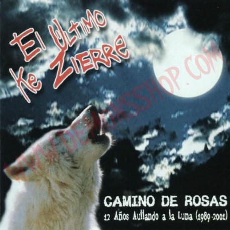 CD El Ultimo Ke Zierre - camino de rosas
