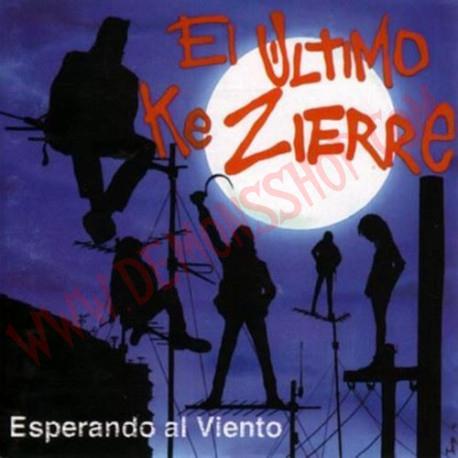 CD El Ultimo Ke Zierre - esperando al viento