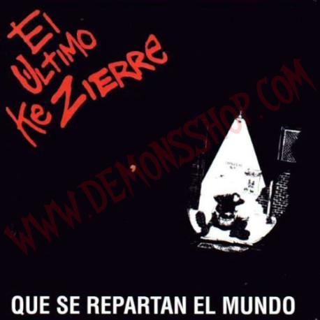 CD El Ultimo Ke Zierre - Que se repartan el mundo