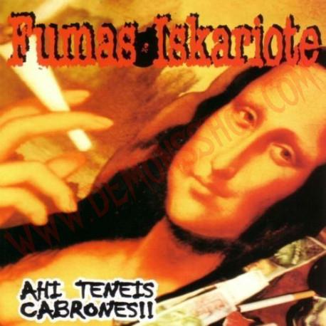 CD Fumas Iskariote - Ahi teneis cabrone