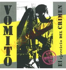 CD Vomito - El ejercicio del crimen