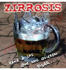 CD Zirrosis - Kaña A Los Que Nos Quieren Pisar