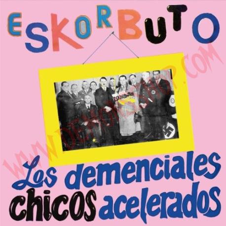 Vinilo LP Eskorbuto - Los Demenciales chicos acelerados