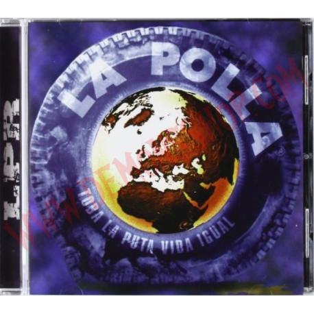 CD La Polla - Toda la puta vida igual