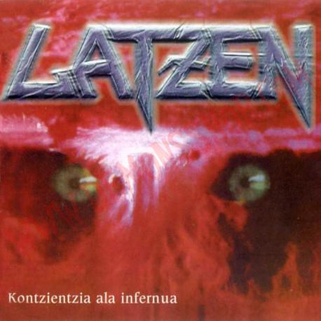 CD Latzen - Kontzientzia ala infernua