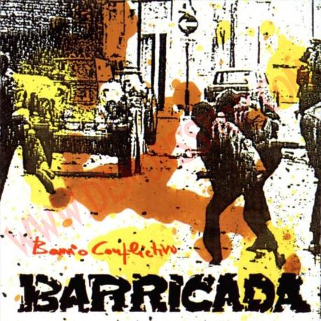 CD Barricada - Barrio conflictivo