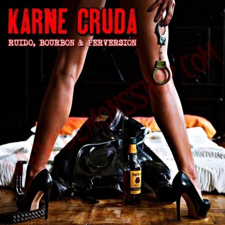 CD Karne Cruda - Ruido, bourbon & perversión