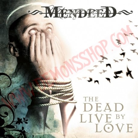 CD Mendeed - The dead live by love