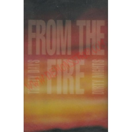 Cassette From The Fire - Thirty Days and Dirty Nights