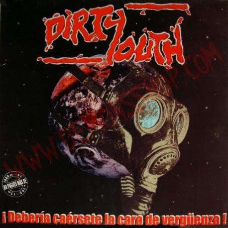 Vinilo LP Dirty Youth – ¡Debería Caersete La Cara De Verguenza!