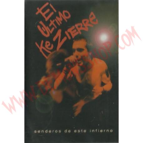 Cassette El ultimo ke zierre - Senderos de este infierno