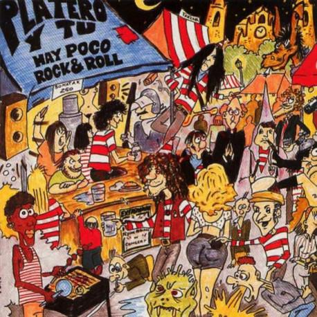 CD Platero y Tu - Hay Poco Rock & Roll