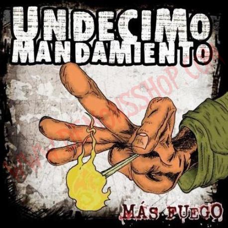 CD Undecimo Mandamiento - Mas fuego