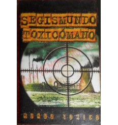 Cassette Segismundo Toxicómano – Mundo Toxico
