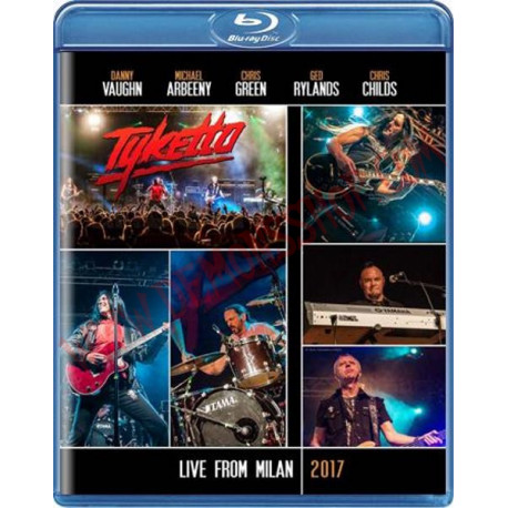 Blu-Ray Tyketto - Live From Milan 2017