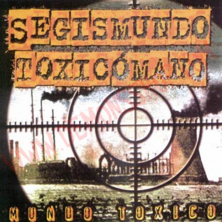 CD Segismundo Toxicómano – Mundo Toxico