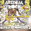 CD Arsenal rock - Matraka monsters 2