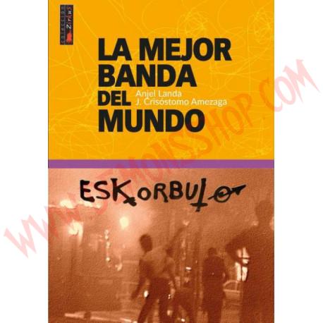 """Libro La mejor banda del mundo """"Eskorbuto"""""""