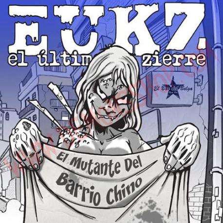 CD El Ultimo Ke Zierra - El mutante del barrio chino