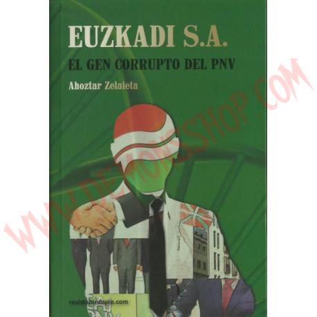 Libro Euzkadi S.A. - El gen corrupto del PNV