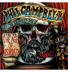 CD Phil Campbell and the Bastards Sons - The age of absurdity