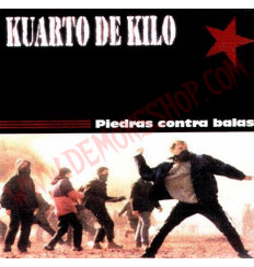 CD Kuarto De Kilo – Piedras Contra Balas