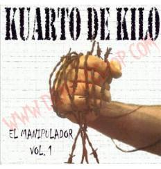 CD Kuarto De Kilo – El manipulador Vol.1