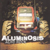 CD Aluminosis ‎– Agro Rock