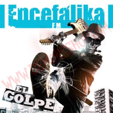 CD Encefalika F.M. - El Golpe