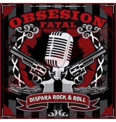 CD Obsesion Fatal - Dispara Rock & Roll
