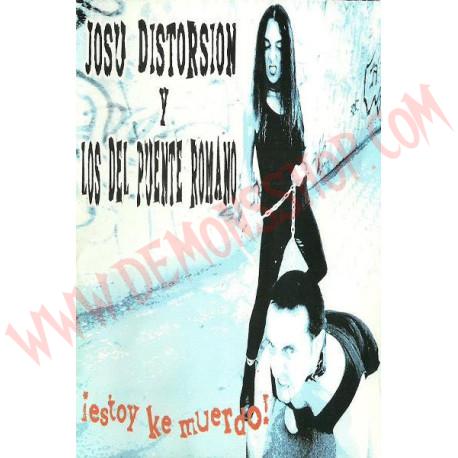 Cassette Josu Distorsión Y Los Del Puente Romano – ¡Estoy Ke Muerdo!