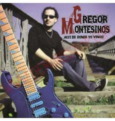 CD Gregor Montesino - Alli de donde yo vengo