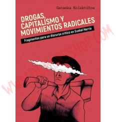 Libro Drogas, Capitalismo y movimientos radicales