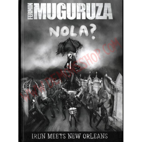 DVD Fermin Muguruza - Nola? (Irun Meets New Orleans)